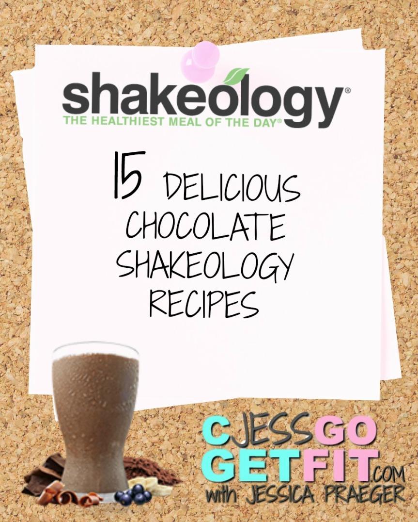 Chocolate Shakeology Recipes – CJessGoGetFit – Jessica Praeger